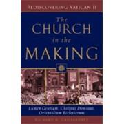 The Church in the Making by Richard R. Gaillardetz