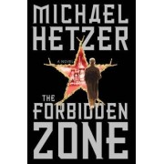 The Forbidden Zone by Michael Hetzer