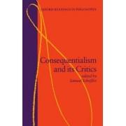 Consequentialism and Its Critics by Samuel Scheffler