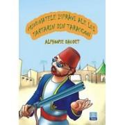 Minunatele ispravi ale lui Tartarin din Tarascon -Editura Ana