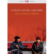 China's Social Welfare by Joe C. B. Leung