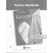 Glencoe Geometry, Practice Workbook by Flores