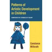 Patterns of Artistic Development in Children by Constance Milbrath