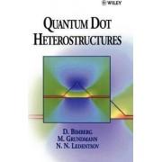 Quantum Dot Heterostructures by Dieter Bimberg