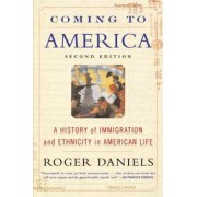 Coming to America by Roger Daniels