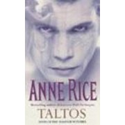 Taltos:Lives of the Mayfair Witches by Anne Rice