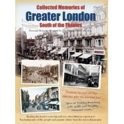 Collected Memories of Greater London - South of the Thames by The Francis Frith Collection