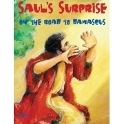 Bible Big Books: Saul's Surprise on the Road to Damascus by Group Publishing