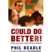 Could Do Better! by Phil Beadle