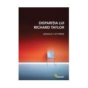 Dispariţia lui Richard Taylor