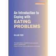 Todd, G: Introduction To Coping With Eating Problems