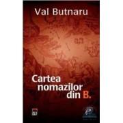 Cartea nomazilor din B. - Bal Butnaru