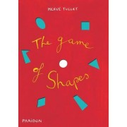 The Game of Shapes by Herve Tullet
