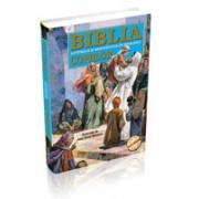 Biblia ilustrată şi repovestită pe înţelesul copiilor.