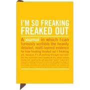 Knock Knock I'm So Freaking Freaked Out Mini Inner-Truth Journal by Knock Knock