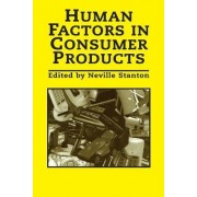 Human Factors in Consumer Products by Professor Neville A. Stanton