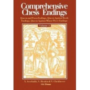Comprehensive Chess Endings Volume 3 Queen and Pawn Endings Queen Against Rook Endings Queen Against Minor Piece Endings by Yuri Averbakh
