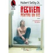 Recviem pentru un vis - Hubert Selby Jr.