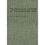 The Political Economy of International Debt by Michel Henri Bouchet
