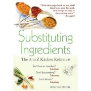 Substituting Ingredients by Becky Sue Epstein