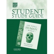 Student Study Guide to The Early Human World by Chair Department of Anthropology Peter Robertshaw