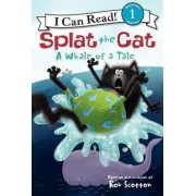 Splat the Cat: A Whale of a Tale by Rob Scotton