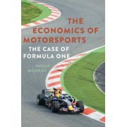 The Economics of Motorsports: The Case of Formula One