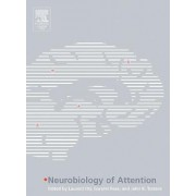 Neurobiology of Attention by Laurent Itti