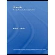 Urbicide by Martin Coward