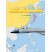 Flashpoint China: Chinese Air Power and the Regional Balance