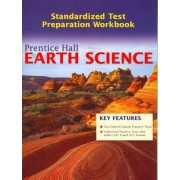 Prentice Hall Earth Science Test Prep Workbook 2006c by Edward J. Tarbuck