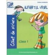 Alfabetul vesel Caiet de scriere Cls 1 - Celina Iordache