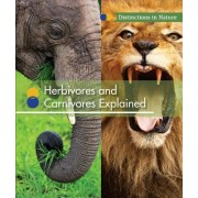 Herbivores and Carnivores Explained
