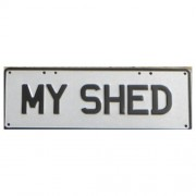"""Novelty Number Plate - My Shed - Black On White"""