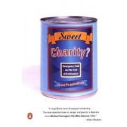 Sweet Charity? by Professor Janet Poppendieck