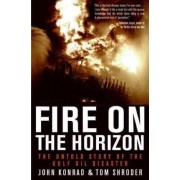 Fire on the Horizon Large Print: The Untold Story of the Gulf Oil Disaster by Tom Shroder
