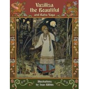 Vasilisa the Beautiful and Baba Yaga by Alexander Afanasyev
