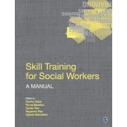 Skill Training for Social Workers by Sudha Datar