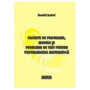 Pachete de programe, modele si probleme de test pentru programarea matematica.