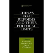 China's Legal Reforms and Their Political Limits by Ingrid Hooghe