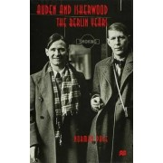 Auden and Isherwood by Professor Norman Page