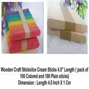 Wooden Craft Sticks/Ice Cream Sticks 4.5 Length ( pack of 100 Colored 100 Plain Sticx) BEST QUALITY