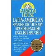 Random House Latin American Spanish Dictionary by David L. Gold