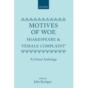 Motives of Woe by John Kerrigan