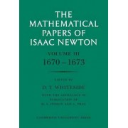 The Mathematical Papers of Isaac Newton: Vol. 3 by Sir Isaac Newton