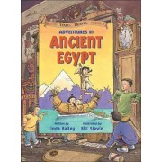 Adventures in Ancient Egypt by Linda Bailey