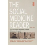 The Social Medicine Reader: Social and Cultural Contributions to Health, Difference and Inequality Volume 2 by Ronald P. Strauss