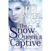 The Snow Queen's Captive by Jill Myles