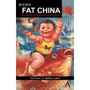 Fat China by Paul French