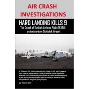 Air Crash Investigations by Igor Korovin